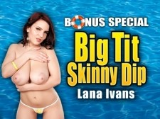 Big Tit Skinny Dip: Valory & Lana